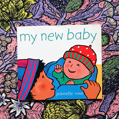 My New Baby by Jeannette Rowe