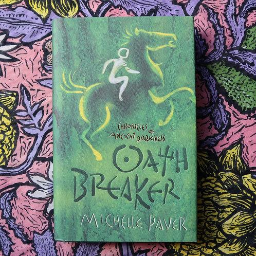 Oath Breaker by Michelle Paver