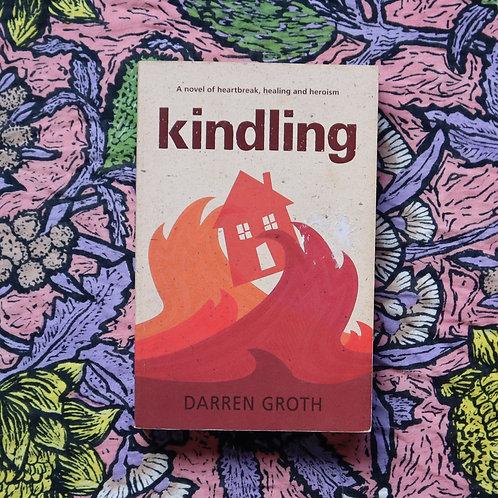 Kindling by Darren Groth