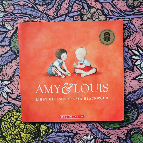 Amy & Louis by Libby Gleeson and Freya Blackwood