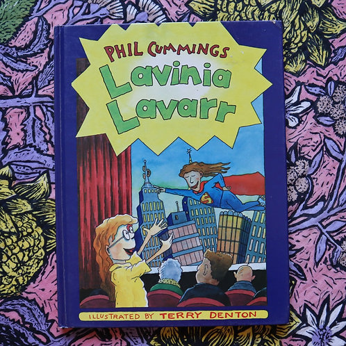 Lavinia Lavarr by Phil Cummings and Terry Denton