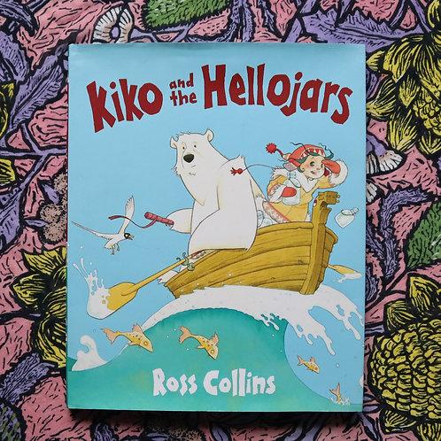 Kiko and the Hellojars by Ross Collins