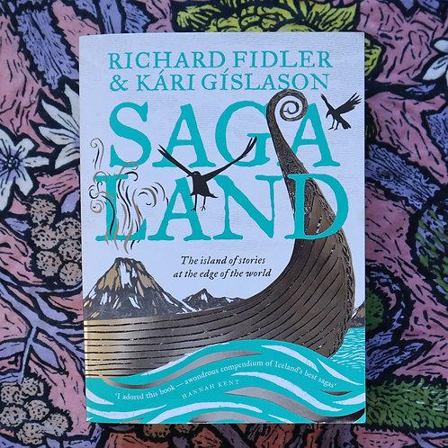 Sagaland by Richard Fidler and Kari Gislason