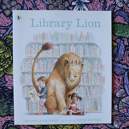 Library Lion by Michelle Knudsen and Kevin Hawkers