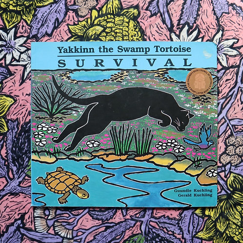 Yakkin the Swamp Tortoise by Guundie Kuchling and Gerald Kuchling