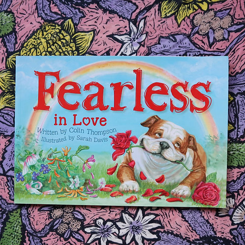 Fearless in Love by Colin Thompson & Sarah Davis