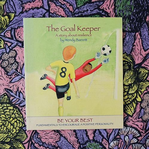 The Goal Keeper by Wendy Barrett