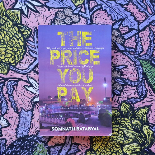 The Price You Pay by Somnath Batabyal
