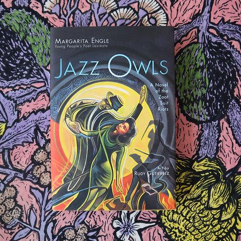 Jazz Owls by Maragrita Engle and Rudy Gutierrez