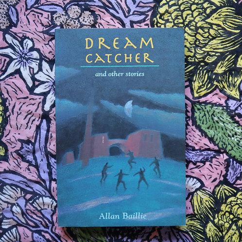 Dream Catcher by Allan Baillie