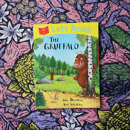 The Gruffalo by Julia Donaldson and Axel Scheffler