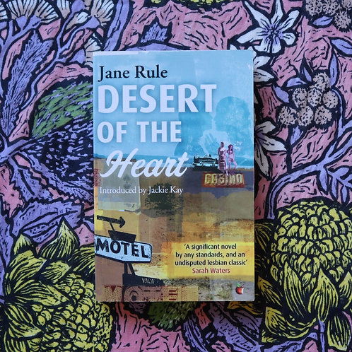 Desert of the Heart by Jane Rule
