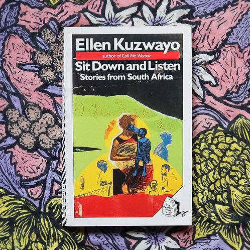 Sit Down and Listen by Ellen Kuzwayo