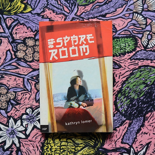 The Spare Room by Kathryn Lomer