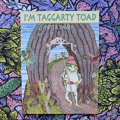 I'm Taggarty Toad by Peter Pavey