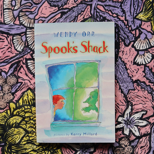 Spooks Shack by Wendy Orr and Kerry Millard