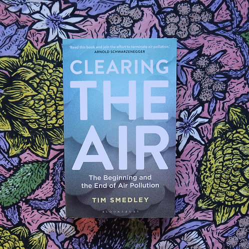 Clearing the Air by Tim Smedley