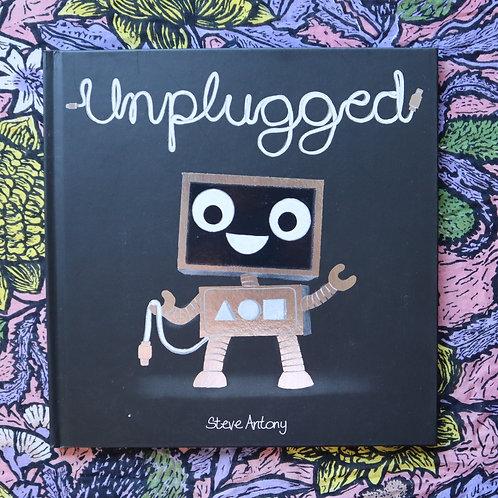 Unplugged by Steve Antony