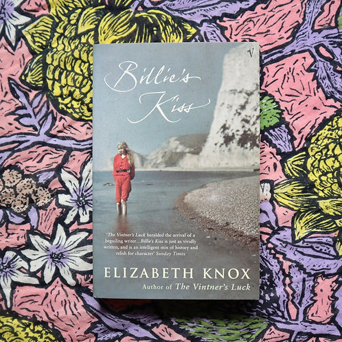 Billie's Kiss by Elizabeth Knox