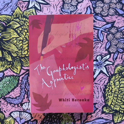 The Graphologist's Apprentice by Whiti Hereaka
