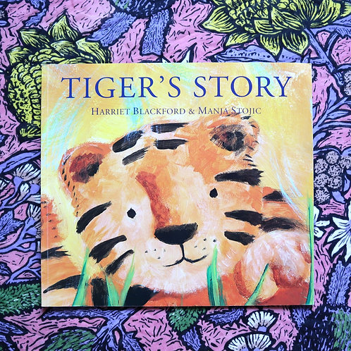 Tiger's Story by Harriet Blackford and Mania Stojic