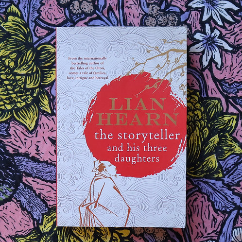 The Storyteller and His Three Daughters by Lian Hearn