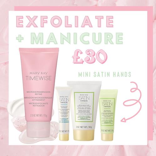 Exfoliate & Manicure