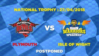 PLYMOUTH 'Devils' vs WARRIORS - POSTPONED