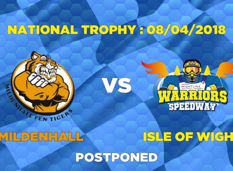 MILDENHALL 'Fen Tigers' vs WARRIORS - POSTPONED