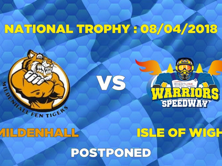 MILDENHALL 'Fen Tigers' vs WARRIORS - POSTPONED