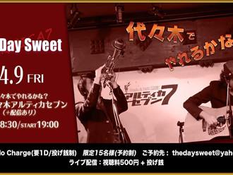 4/9(金) The Day Sweet
