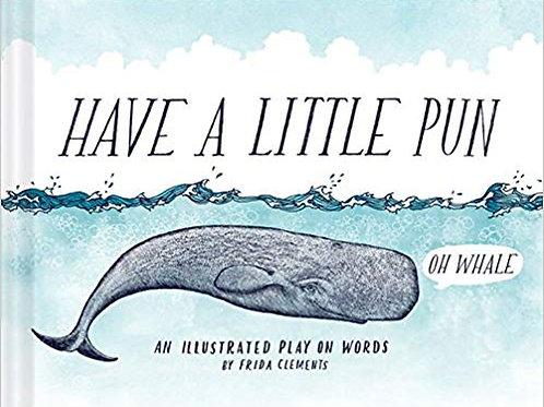 Have a Little Pun Book