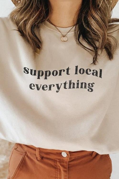 Support Local Sweatshirt