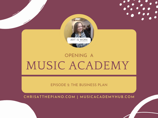 Opening a Music Academy. Episode 2