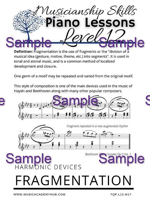 Harmonic Devices: Fragmentation