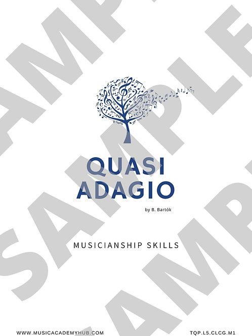 Quasi Adagio. Musicianship Workbook