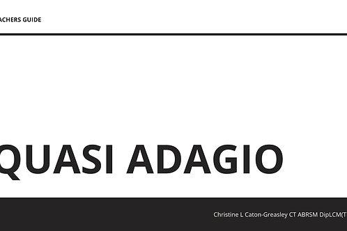 Quasi Adagio. Landscape Teacher's Guide