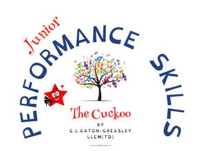 Junior Performance Skills: The Cuckoo
