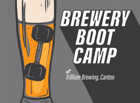 Brewery Boot Camp @ Trillium! Feb 8