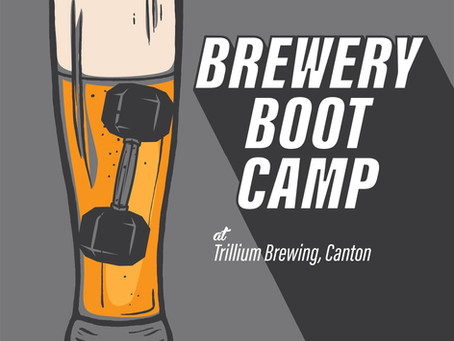 Brewery Boot Camp @ Trillium! Feb 8