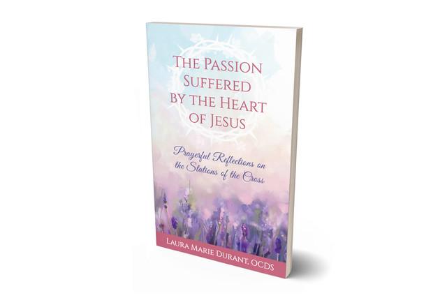 Reflexiones sobre el Sagrado Corazón de Jesús durante su Pasión