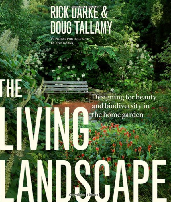 The Living Landscape by Doug Tallamy