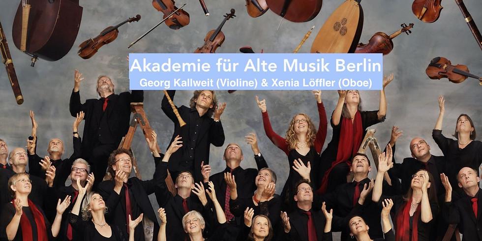 Akademie für Alte Musik Berlin, Gerog Kallweit (Violine) & Xenia Löffler (Oboe)
