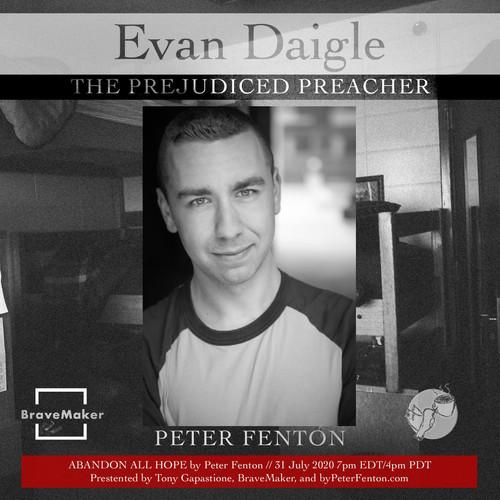 Peter Fenton as Evan Daigle