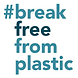 BREAK_FREE_FROM_PLASTIC.png