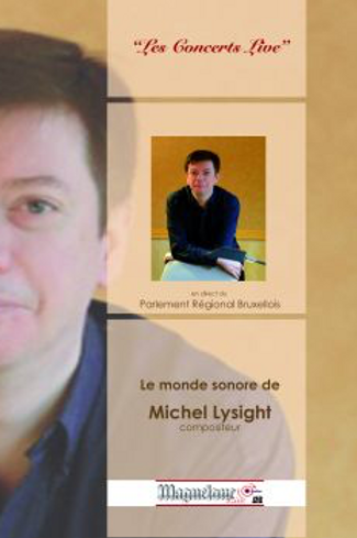 Le monde sonore de Michel Lysight