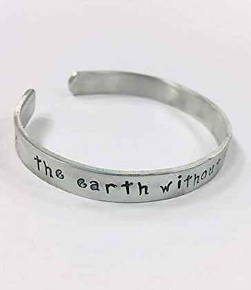 """The Earth Without Art is Just Eh"" Hand Stamped quote bracelet"