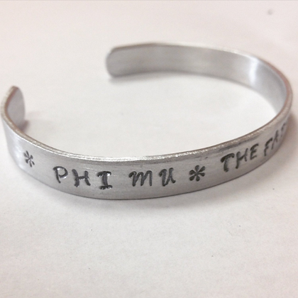 Phi Mu - the Faithful Sisters, Greek Sorority PM Handstamped Quote Cuff Bracelet