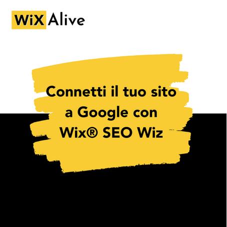 Come connettere il tuo sito a Google con WiX SEO Wiz