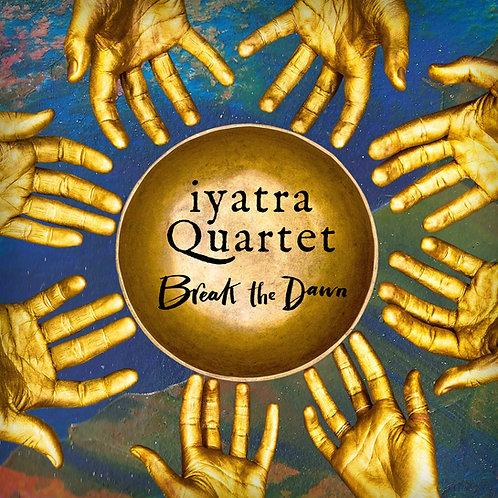 Break the Dawn - Vinyl plus free download